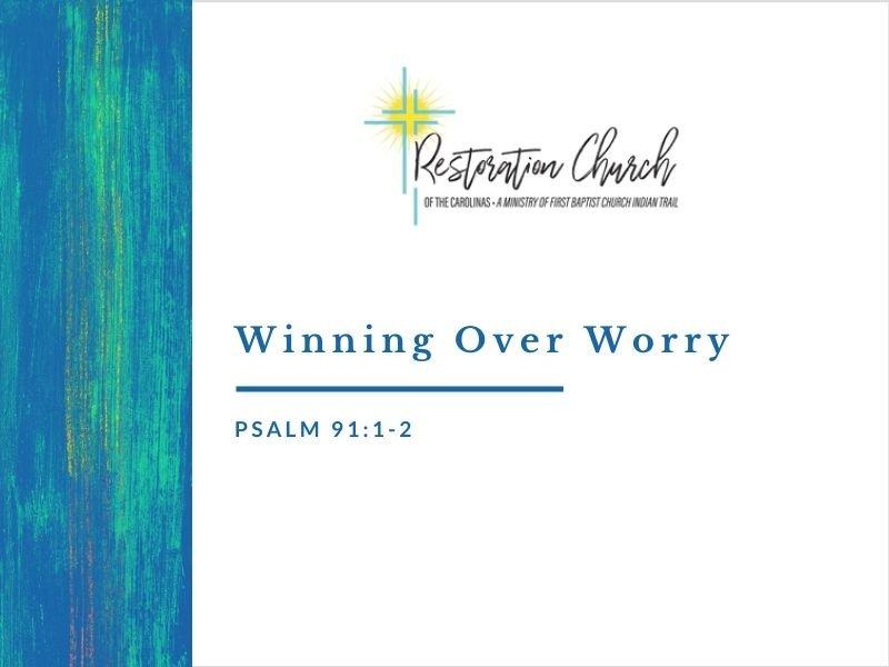 Winning Over Worry Image
