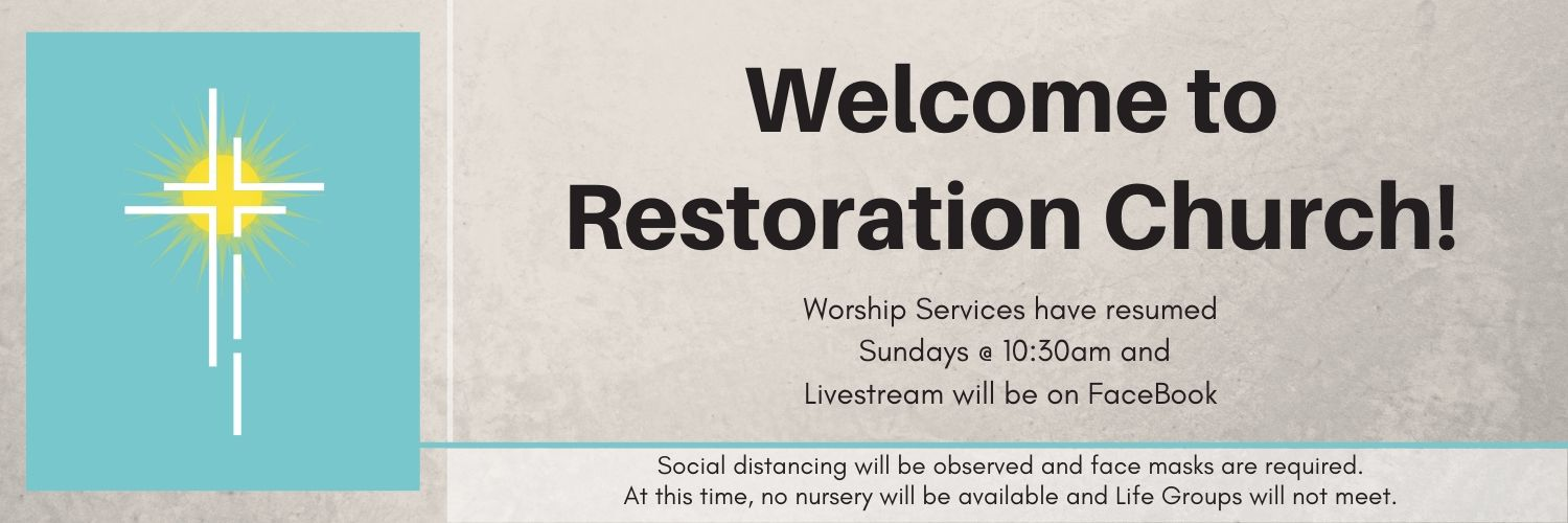 Welcome to Restoration Church