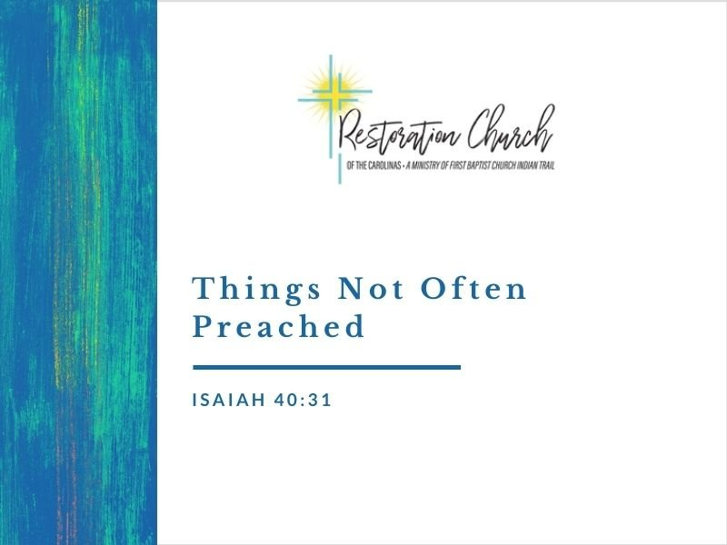 Things Not Often Preached Image