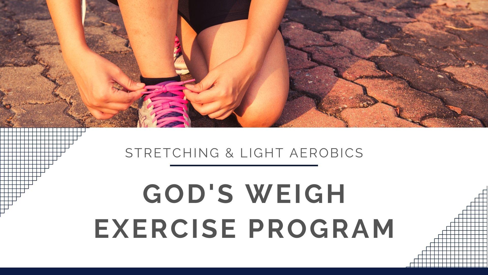 God Weigh Exercise Program