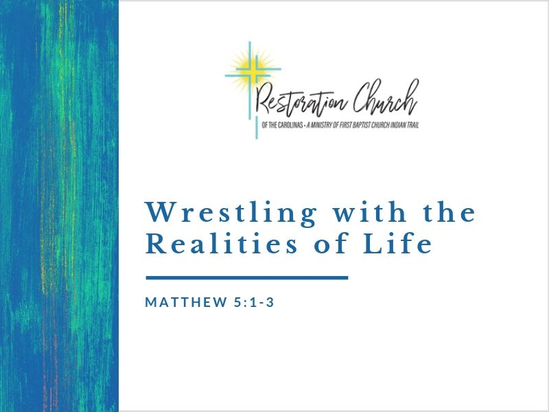 Wrestling with the Realities of Life