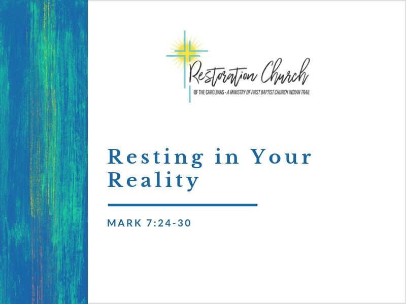 Resting in Your Reality