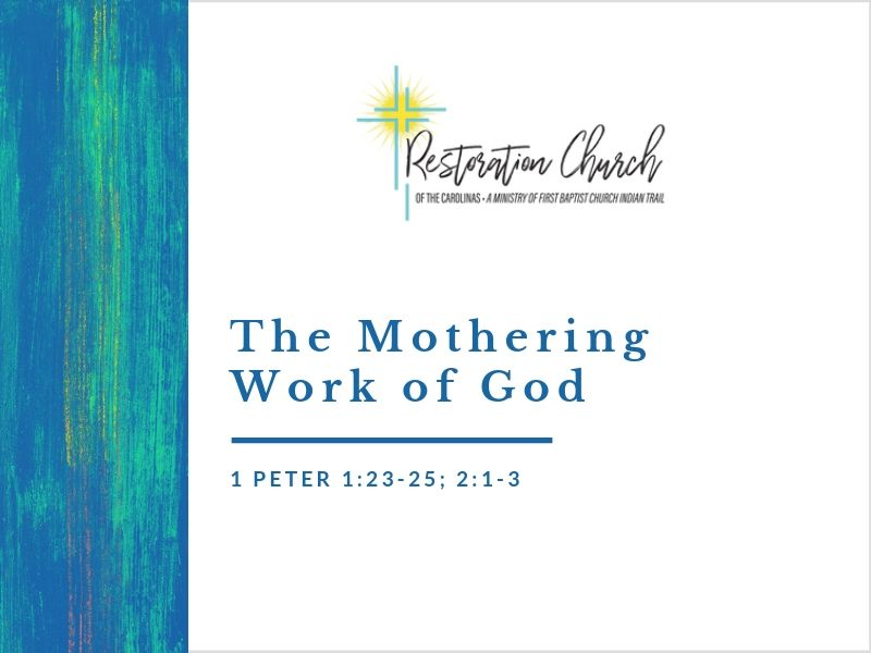 The Mothering Work of God