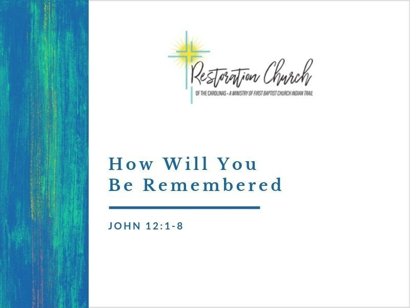 How Will You Be Remembered Image