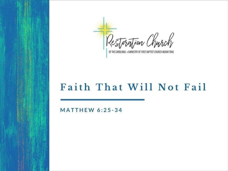 Faith That Will Not Fail Image